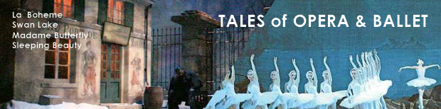 Tales of Opera and Ballet